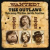 Wanted! The Outlaws, Waylon Jennings, Willie Nelson, Jessi Colter & Tompall Glaser