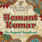 Bollywood Classics - Hemant Kumar, Vol. 1 (The Original Soundtrack) - EP