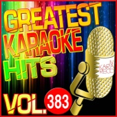 Greatest Karaoke Hits, Vol. 383 (Karaoke Version)