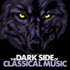 The Dark Side of Classical Music, Various Artists