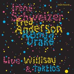 Fred Anderson - Willisau & Taktlos (Live)