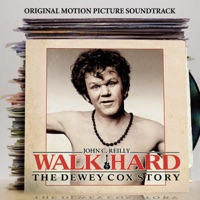 Walk Hard: The Dewey Cox Story - Official Soundtrack