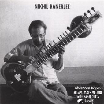 Afternoon Ragas – Pandit Nikhil Banerjee