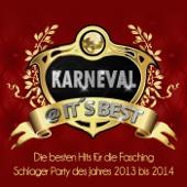 Karneval @ Its Best – Die besten Hits für die Fasching Schlager Party des Jahres 2013 bis 2014