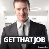 Get That Job! - Hypnosis