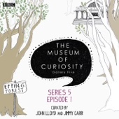 The Museum of Curiosity: McAlister, Bondeson, Murray (Series 5, Episode 1) - EP