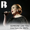 Someone Like You (Live from the BRITs) - Single, Adele