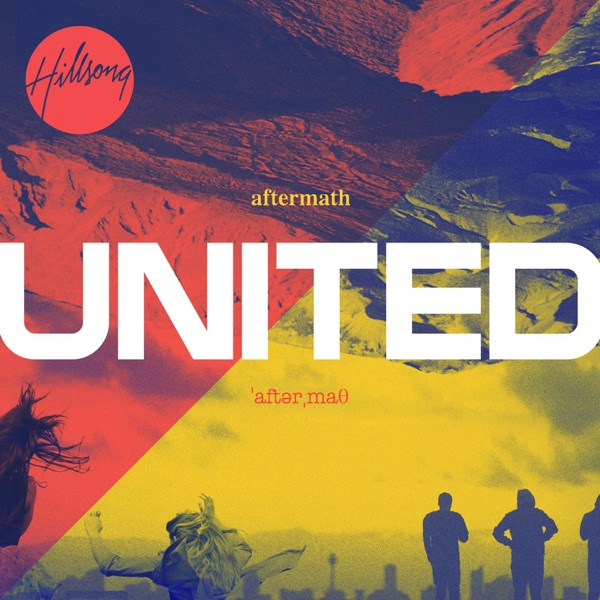 Aftermath  by Hillsong United