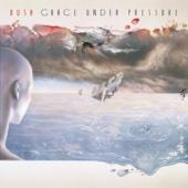 Grace Under Pressure (Remastered) - Rush