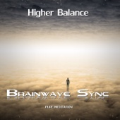 Higher Balance - Gamma Meditation for Consciousness Expansion, Spiritual Experiences and Altered States