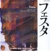 Festa (Japanese Band Repertoire), Tokyo Kosei Wind Orchestra & Hiroyuki Iwaki