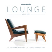Armada Lounge, Vol. 7 (The Best Downtempo Songs for Your Listening Pleasure)