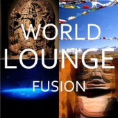 World Lounge Fusion