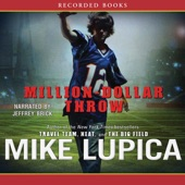 Million-Dollar Throw (Unabridged) by Mike Lupica on iTunes