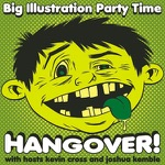 Big Illustration Party Time Hangover!