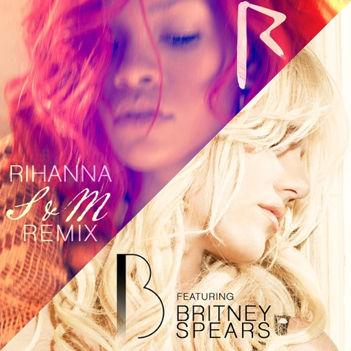 S&M (Remix) [feat. Britney Spears] - Rihanna