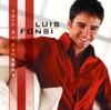 Abrazar la Vida, Luis Fonsi