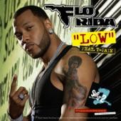 Low (feat. T-Pain) - Single