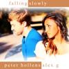 Falling Slowly - Single, Peter Hollens & Alex G