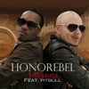 I Wanna (feat. Pitbull) - Single, Honorebel