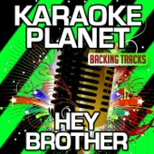 Hey Brother (Karaoke Version) [Originally Performed By Avicii]