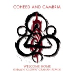 """Welcome Home (Shawn """"Clown"""" Crahan Remix) - Single"""