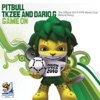 Game On - Single, Pitbull, TKZee & Dario G