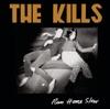 Run Home Slow - EP, The Kills