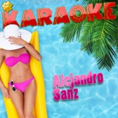 Y Si Fuera Ella (Popularizado por Alejandro Sanz) [Karaoke Version]