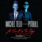 Ai Se Eu Te Pego (If I Get Ya) [feat. Pitbull] [Remixes] - EP