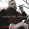 I Wish You Would (feat. Kanye West, Rick Ross) - Single, DJ Khaled