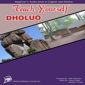 Learn Dholuo (Teach Yourself Dholuo Beginners Audio Book) - Global Publishers Canada Inc.