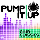 Pump It Up - Club Classics