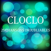 Cloclo (25 chansons inoubliables)