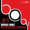 Baby (You've Got What It Takes) [Remixes] {feat. Sharon Jones & the Dap-Kings}, Michael Bublé