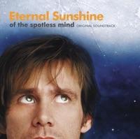 Eternal Sunshine of the Spotless Mind - Official Soundtrack