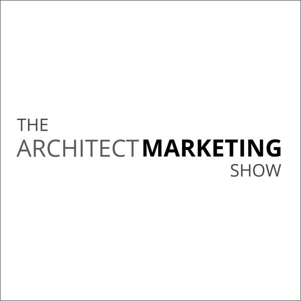 The Architect Marketing Show