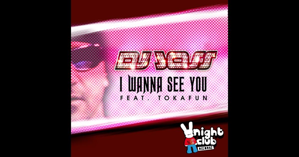 Suat Ateşdağlı - DJ Joss Feat. Tokafun / I Wanna see …