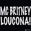 Loucona - Single, Mc Britney