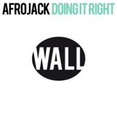 Doing It Right (Original Mix) - Single