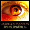 Misery Machine, Vol. 1, Marilyn Manson