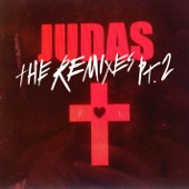 Judas (The Remixes), Pt. 2 - EP
