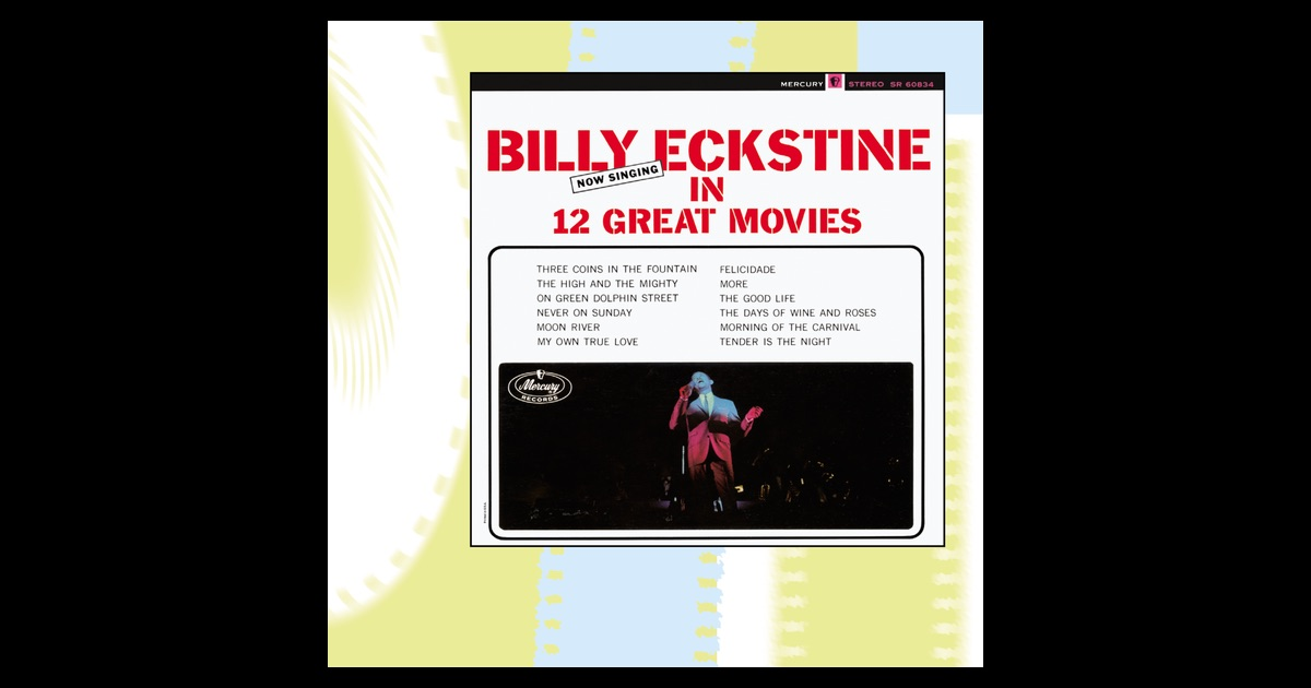 Billy Eckstine Now Singing In 12 Great Movies