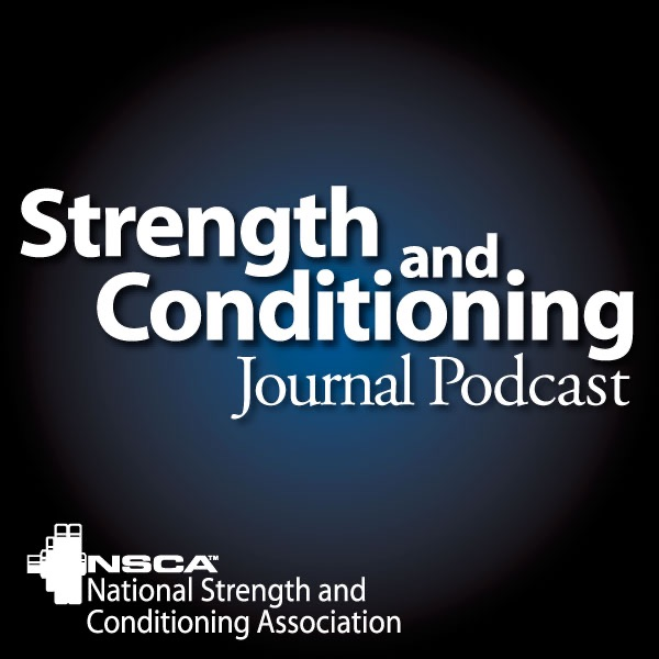 Strength and Conditioning Journal Podcast