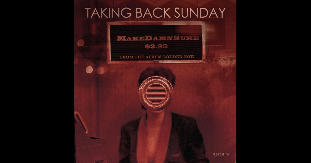 Taking Back Sunday  This Photograph Is Proof I Know You