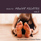 Music for Power Pilates vol.2: Chill Out & Lounge Pilates Music, Electronic Music for Gym Center and Pilates Club, Pilates Exercises Workout Music