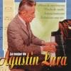 Lo Mejor de Agustin Lara, Agustín Lara