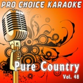 Pure Country, Vol. 48 (The Greatest Country Karaoke Hits)