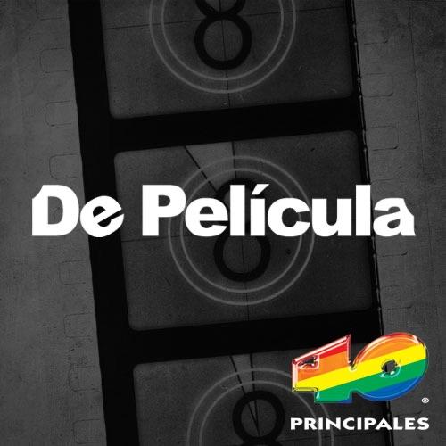 www.los40.com.mx - De Película