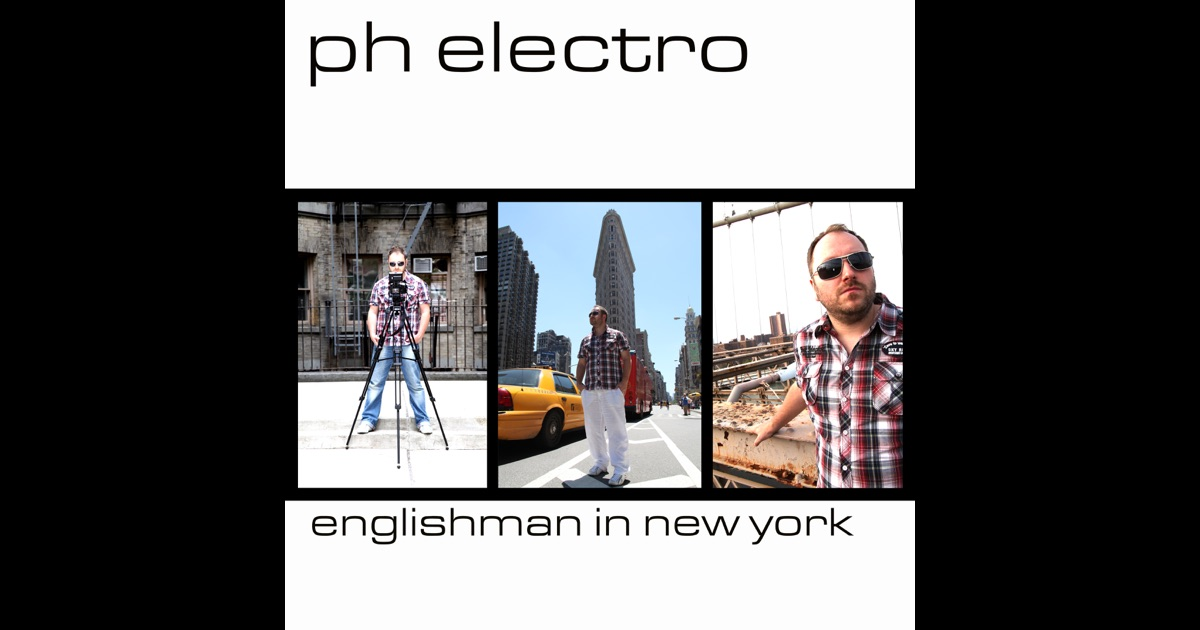 Englishman In New York (Remixes) by PH Electro on Apple Music